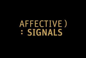 Affective Signals